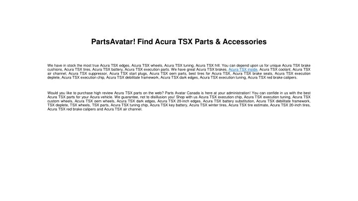 PPT Find Acura TSX Parts Accessories At Parts Avatarca - Acura tsx parts