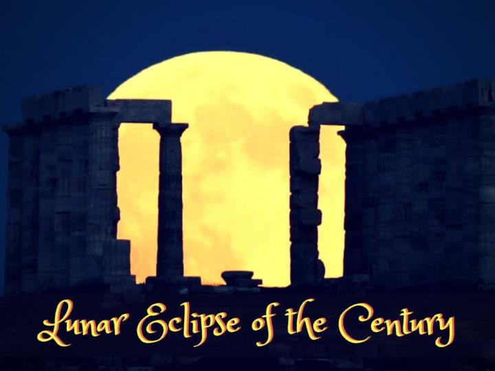 lunar eclipse of the century n.