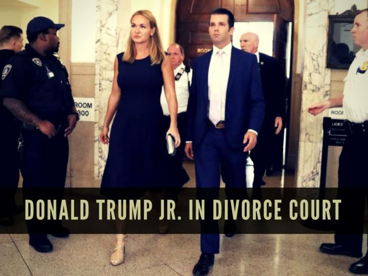 donald trump jr in divorce court n.