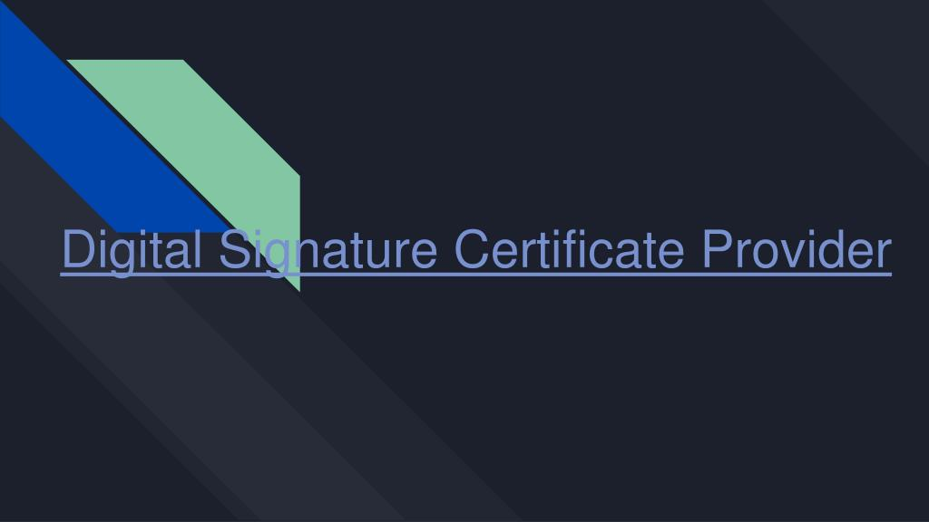 Ppt Digital Signature Certificate Services Provider In Noidadelhi