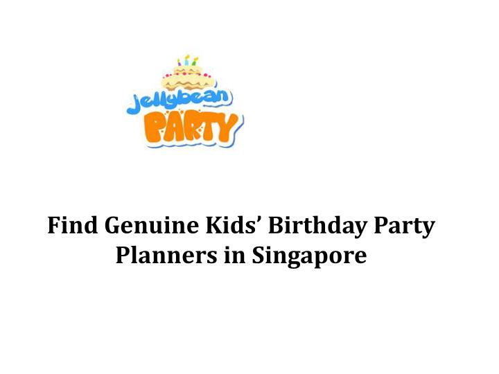 find genuine kids birthday party planners in singapore n.