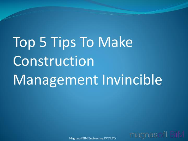 top 5 tips to make construction management n.