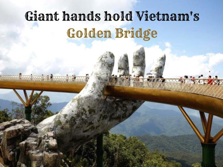 giant hands hold vietnam s golden bridge n.