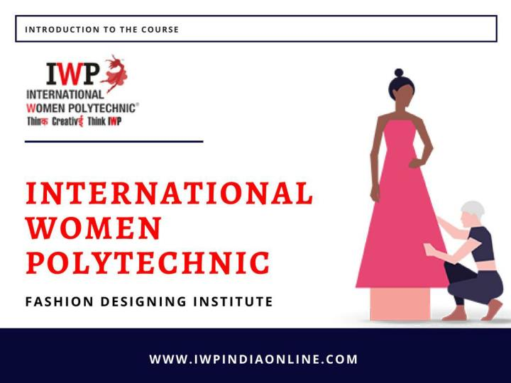 Ppt Fashion Design Institute Delhi Powerpoint Presentation Free Download Id 7963868