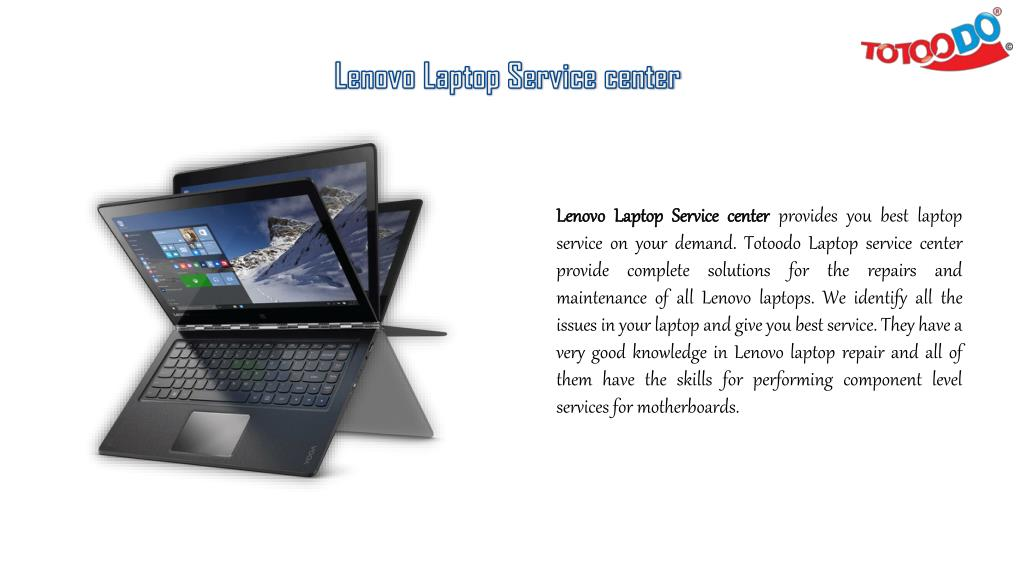 PPT - Get Best Lenovo Laptop Service in Totoodo Laptop