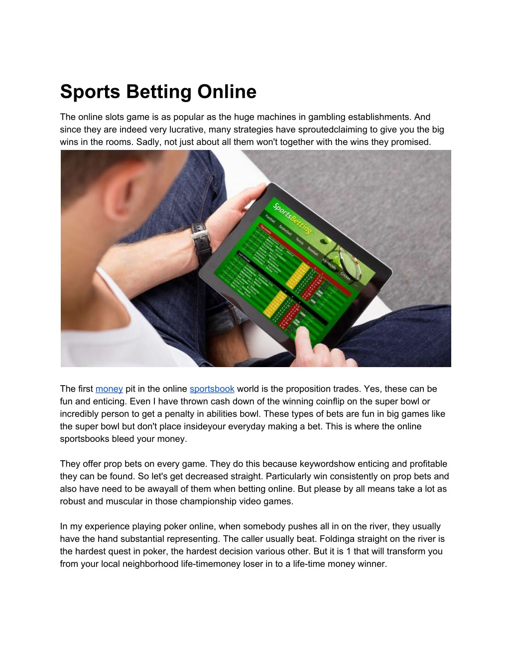 Your entire life is online betting cara pengolahan umbi bitcoins