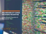 vulnerability gives hackers incentive