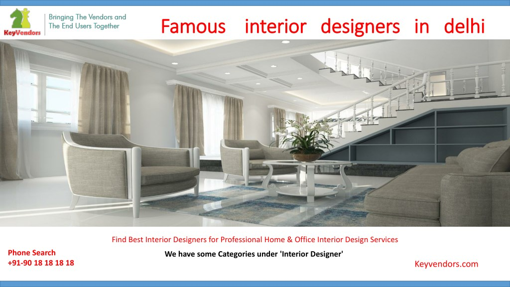 Ppt Famous Interior Designers In Delhi Powerpoint Presentation Free Download Id 7966712