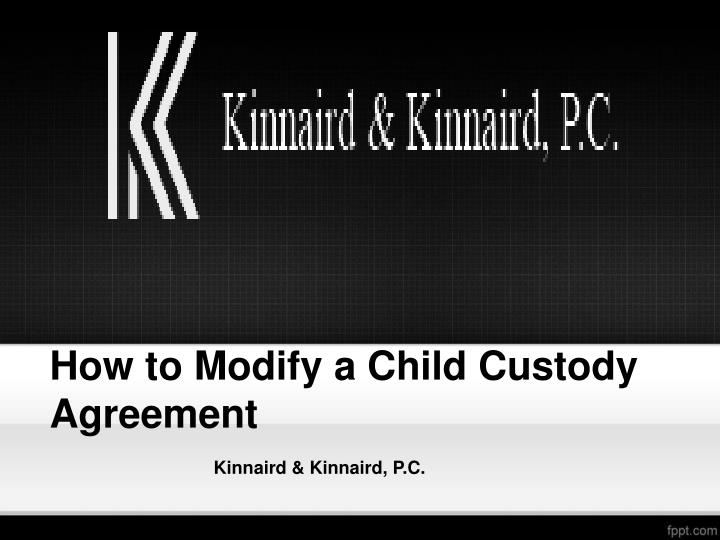 Ppt How To Modify A Child Custody Agreement Powerpoint