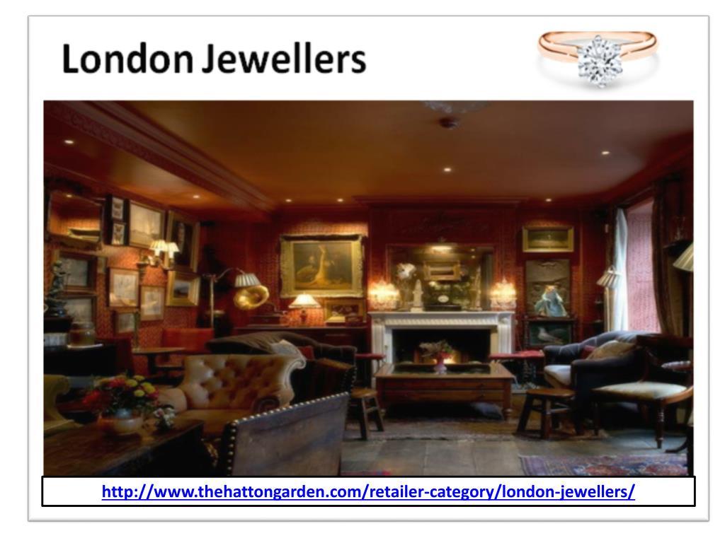 Ppt Hatton Garden Jewellers London Jewellery Store Jewellery Shop Powerpoint Presentation Id 7966959