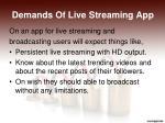 demands of live streaming app