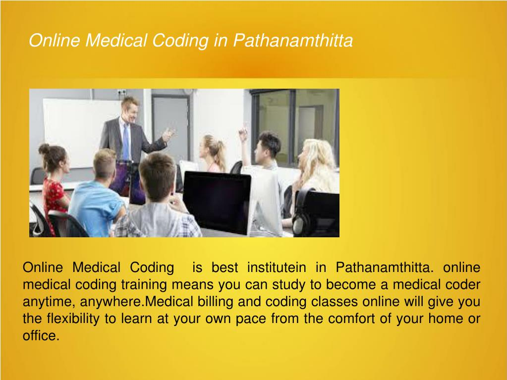 Ppt Online Medical Coding In Pathanamthitta Powerpoint