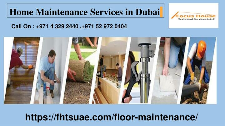 PPT - Get Home Maintenance Services in Dubai | Focus House
