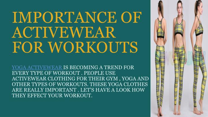importance of activewear for workouts n.