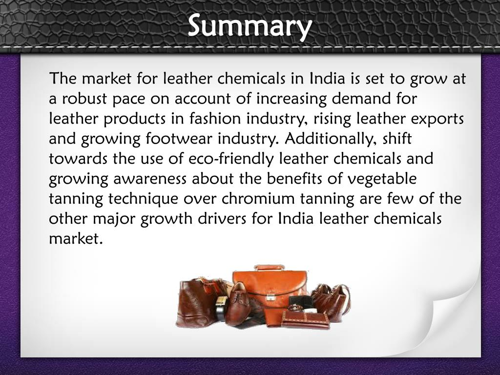 PPT - India Leather Chemicals Market : Global Industry Analysis and