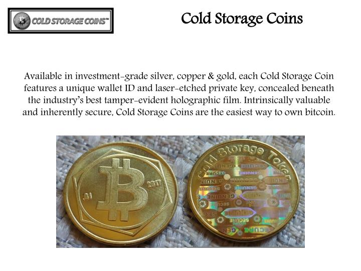 Cold Storage Coins  sc 1 st  SlideServe & PPT - Reasonable Cold Storage Coins PowerPoint Presentation - ID:7971261