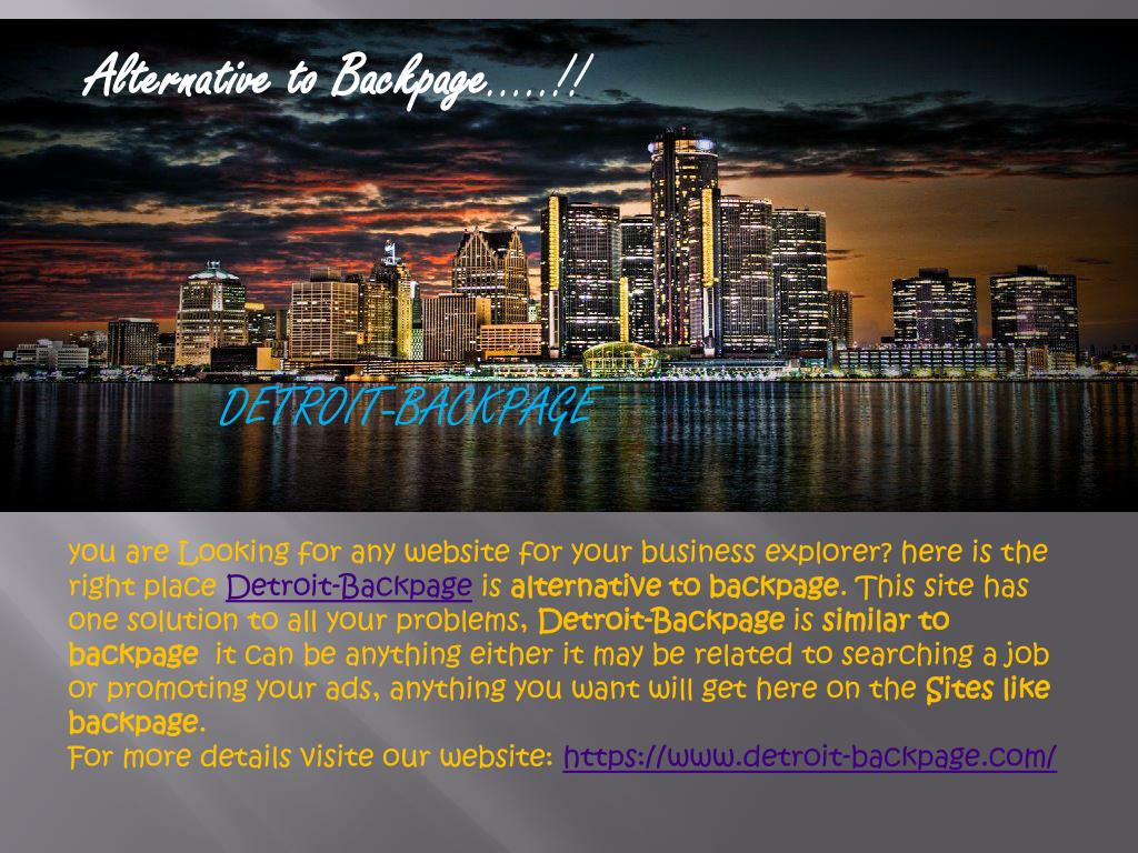 Detroit Backpage Com >> Ppt Detroit Backpage Site Similar To Backpage Alternative To