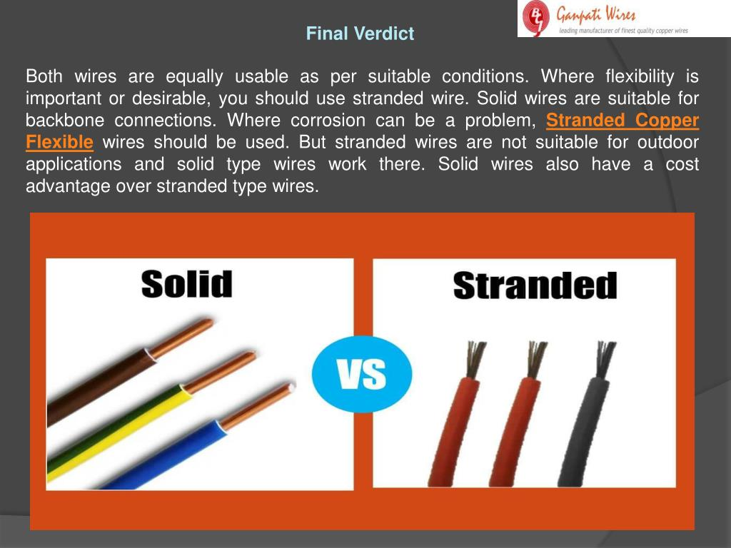 Stranded Vs Solid Wire >> Ppt Which Is Better Solid Copper Wire Or Stranded Wire