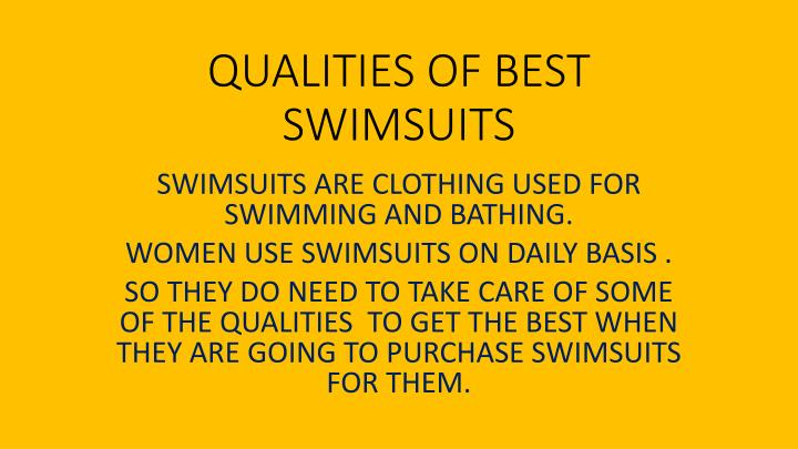 qualities of best swimsuits n.