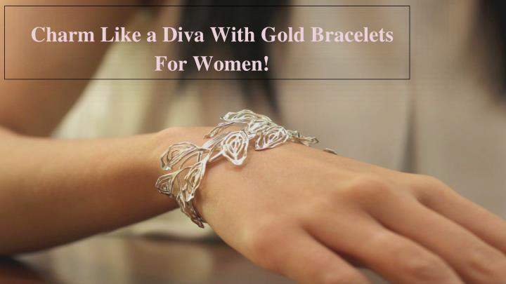charm like a diva with gold bracelets for women n.