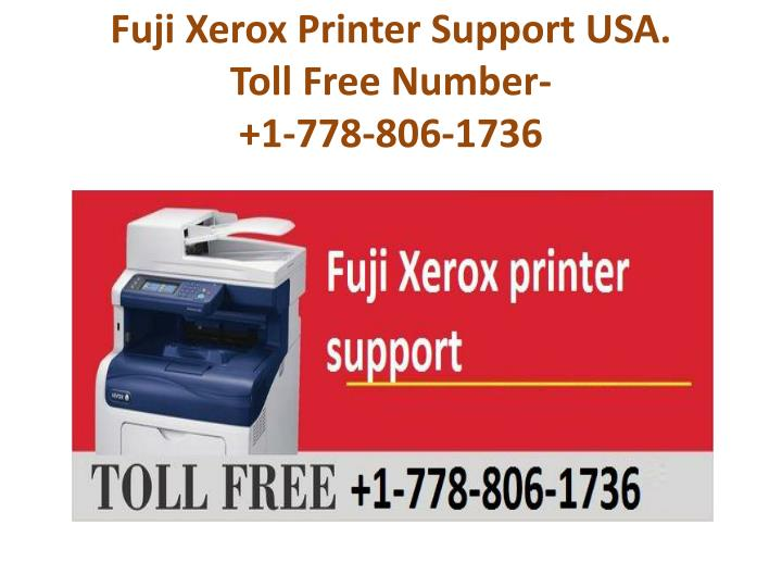 PPT - Xerox printer support USA Number 1-778-806-1736 PowerPoint