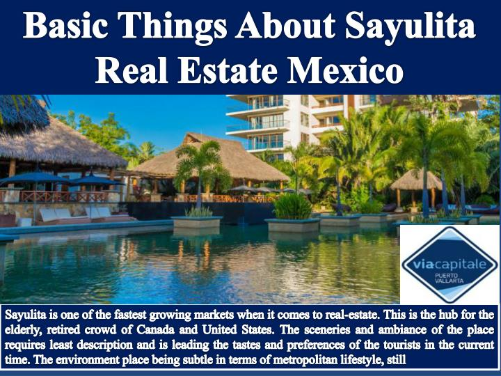 PPT - Basic Things About Sayulita Real Estate Mexico