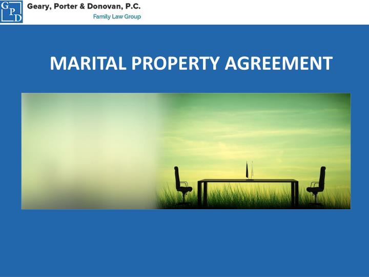 Ppt Marital Property Agreements Family Law Geary Porter