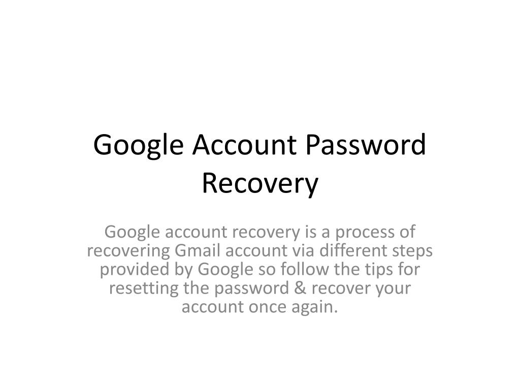 ppt google account recovery steps powerpoint presentation id 7977862