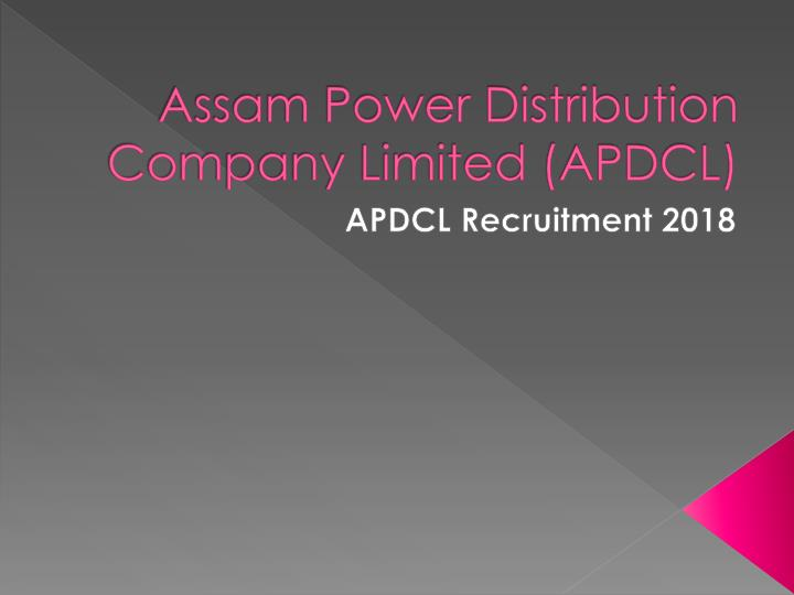 assam power distribution company limited apdcl n.