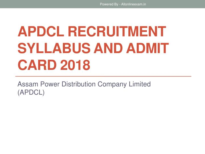 apdcl recruitment syllabus and admit card 2018 n.