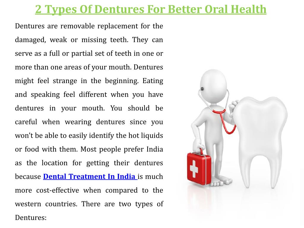 PPT - Two Types Of Dentures For Better Oral Health
