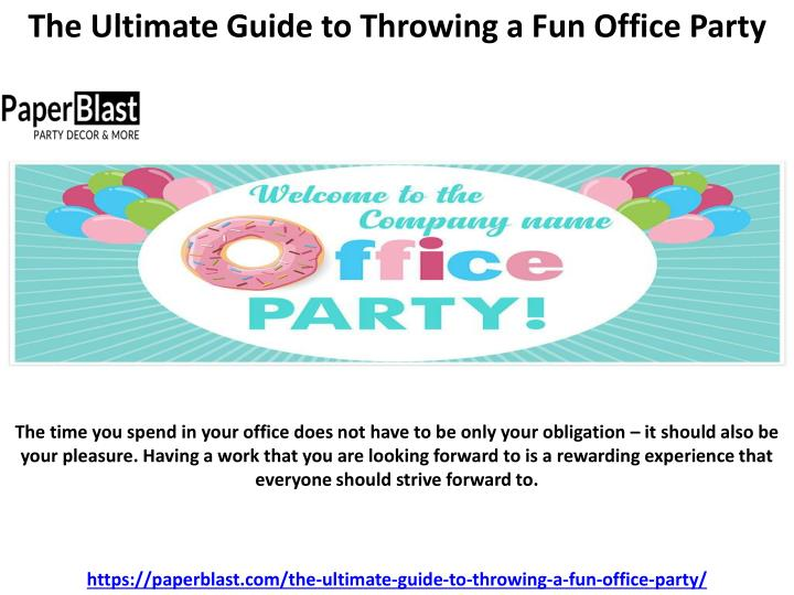 the ultimate guide to throwing a fun office party n.