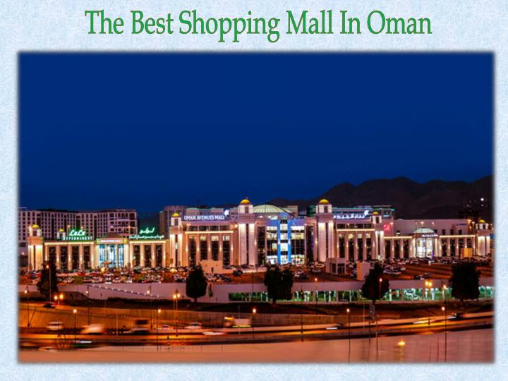 the best shopping mall in oman n.