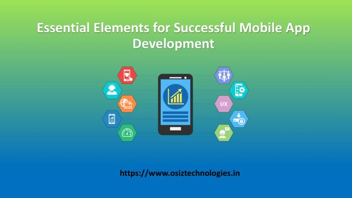 essential elements for successful mobile app development n.