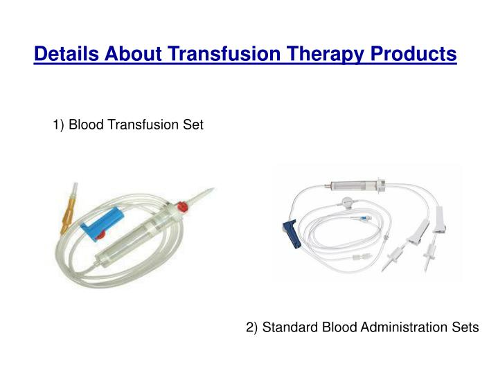 details about transfusion therapy products n.