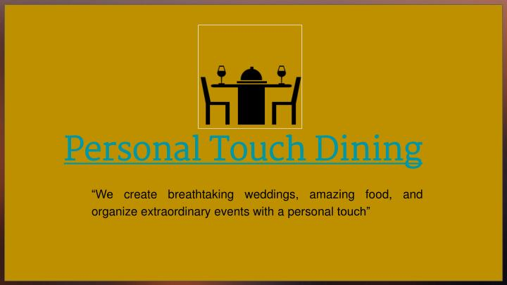 personal touch dining n.