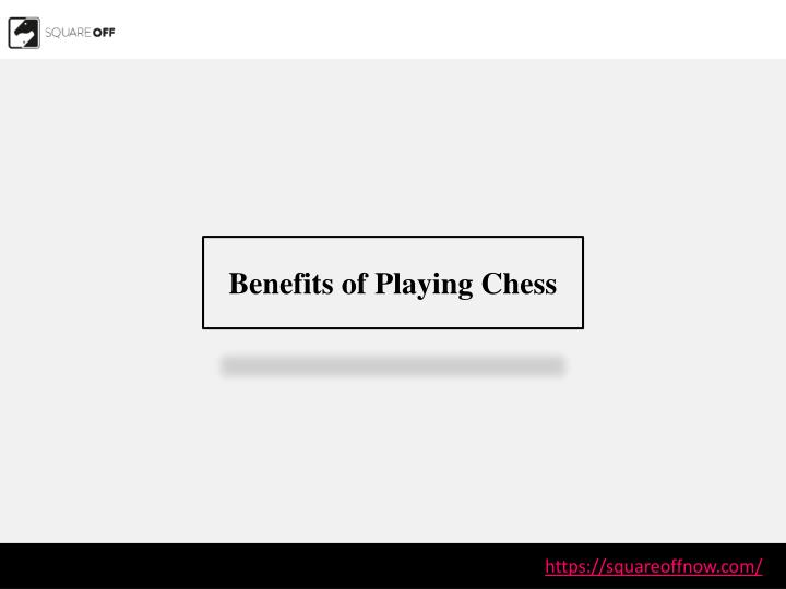 benefits of playing chess n.