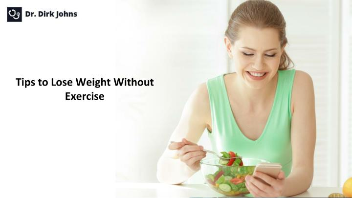 tips to lose weight without exercise n.
