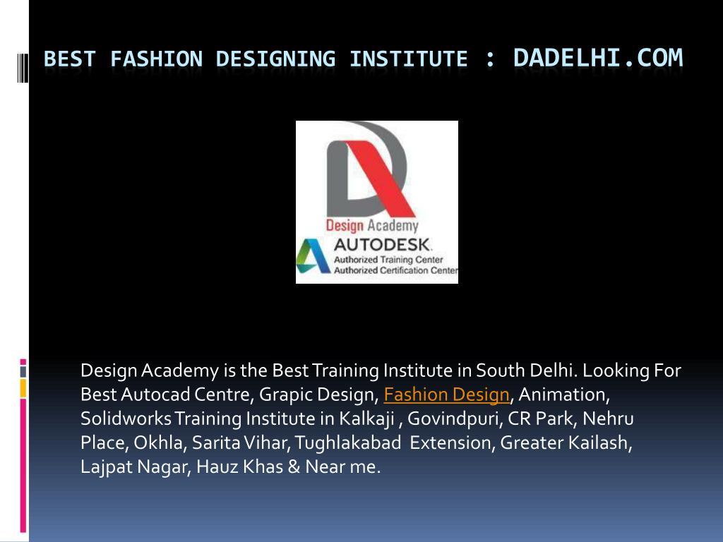 Ppt Best Fashion Designing Institute In South Delhi Powerpoint Presentation Id 7983342
