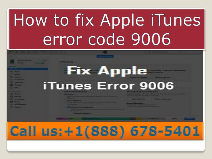 PPT - Contact 1-888-211-0387 Steps to fix Apple itunes error