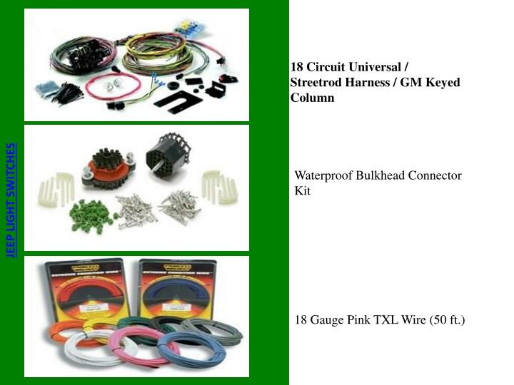 18 circuit universal streetrod harness gm keyed n ppt best jeep light switches supplier â\u20ac\u201c go painless wiring