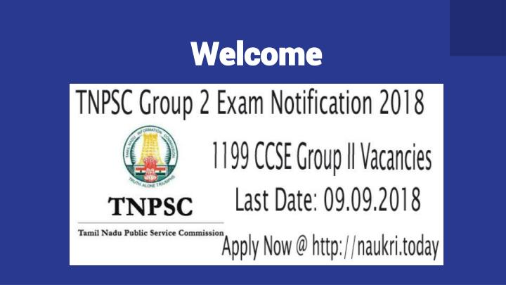 PPT - TNPSC Group 2 Exam Notification 2018 - Apply For 1199 Group 2