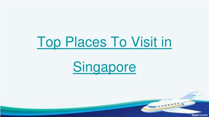 top places to visit in singapore n.