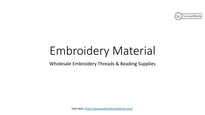 embroidery material n.