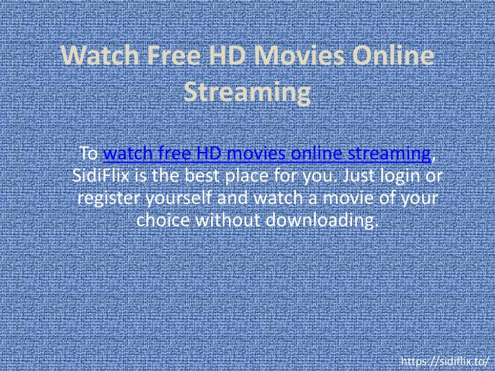 PPT - Watch Free HD Movies Online Streaming PowerPoint