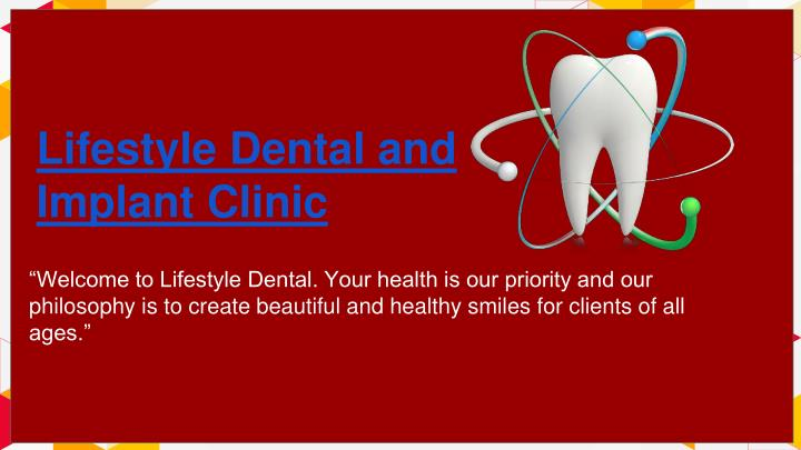 lifestyle dental and implant clinic n.
