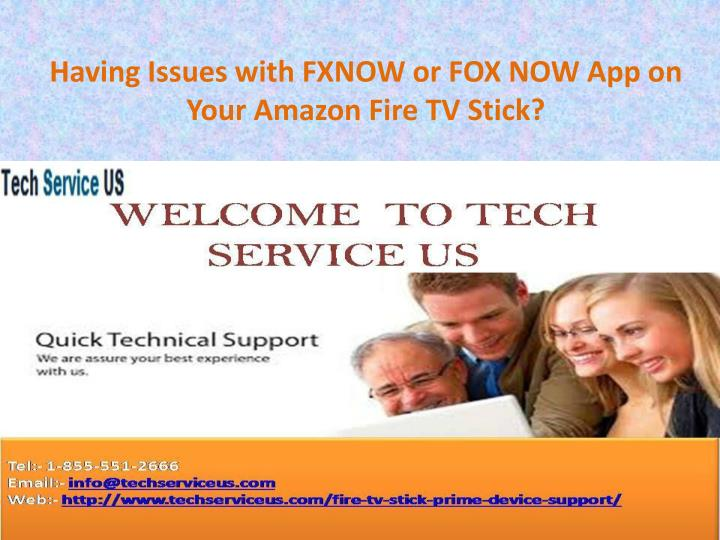 having issues with fxnow or fox now app on your amazon fire tv stick n.