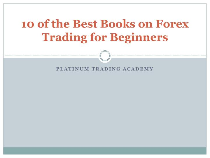 10 of the best books on forex trading for beginners n.