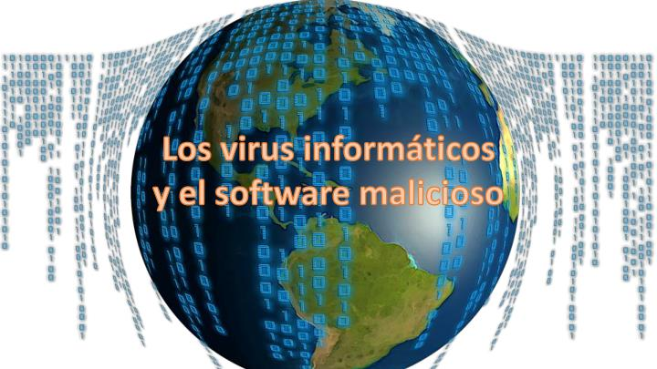 los virus inform ticos y el software malicioso n.