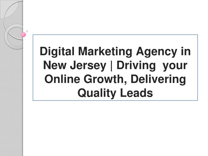 digital marketing agency in new jersey driving your online growth delivering quality leads n.